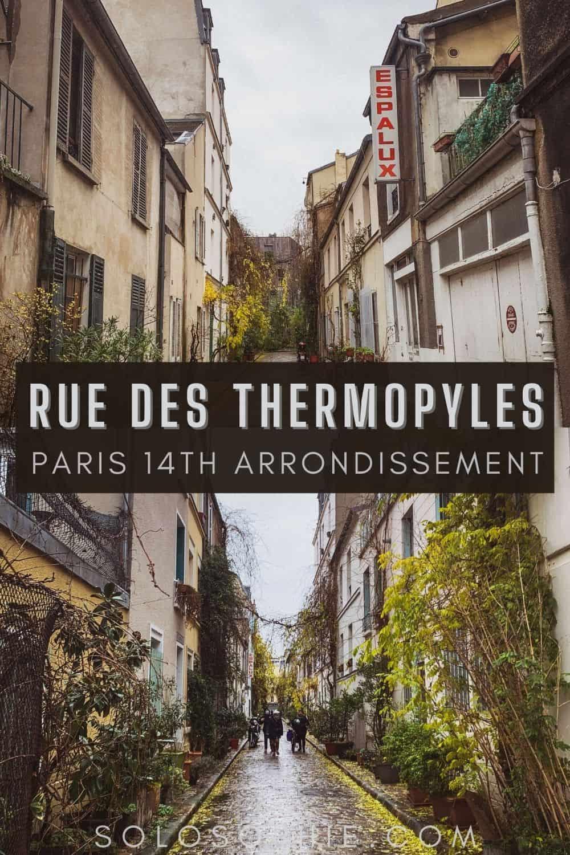 Rue des Thermopyles: Hidden Gem of the 14th Arrondissement Paris France