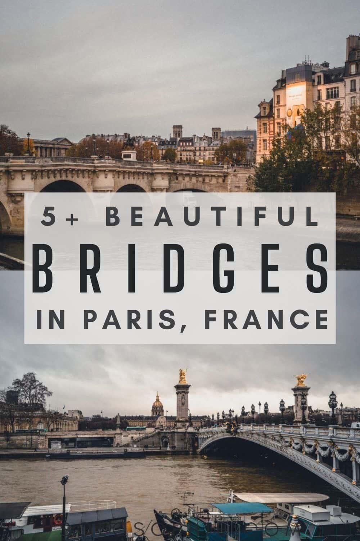 Seine River France/ 5+ Best & Most Beautiful Bridges in Paris