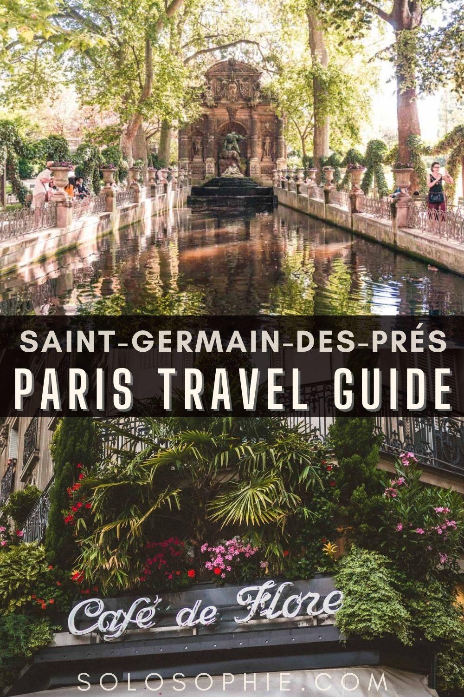 6e Paris France/ Saint-Germain-des-Prés Neighbourhood Guide (6th Arrondissement)