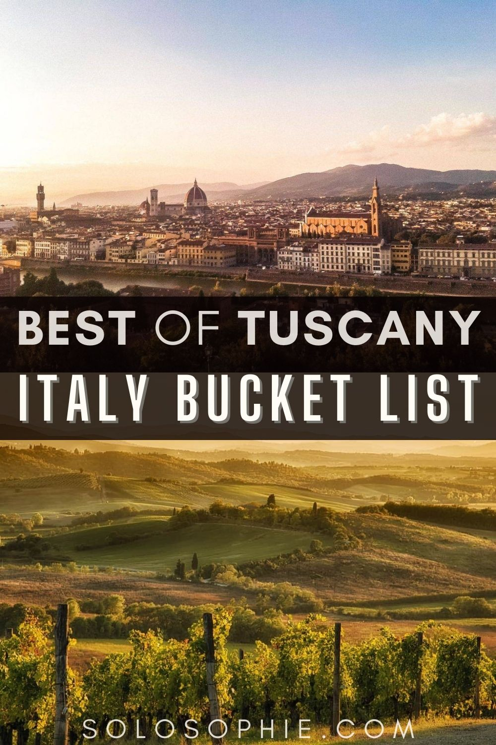 Italy travel guide/ 10+ Gorgeous & Fun Things to do in Tuscany (Bucket List)