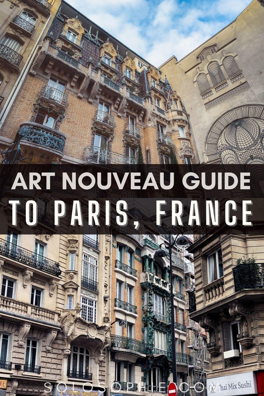 PARIS ART NOUVEAU/ On the Trail of Art Nouveau in Paris (Architecture Guide) to France