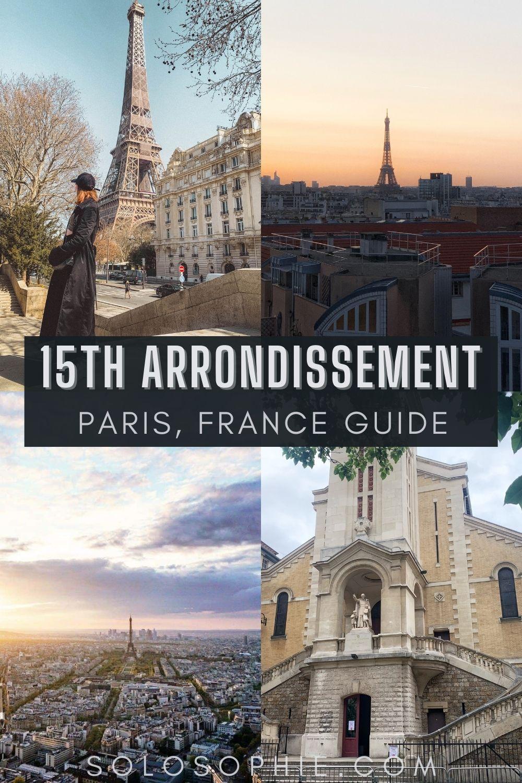 15eme Paris France: An Insider's Guide to the Best of Paris' 15th Arrondissement Paris France Europe