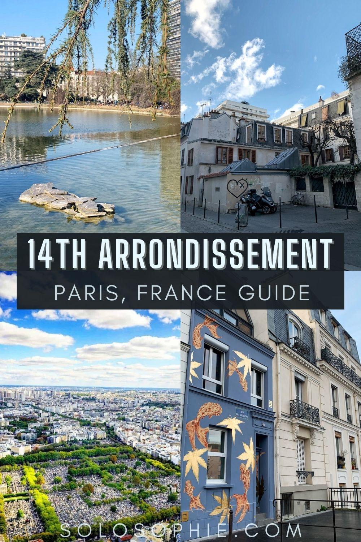 An Insider's Guide to the Best of Paris' 14th Arrondissement Paris France