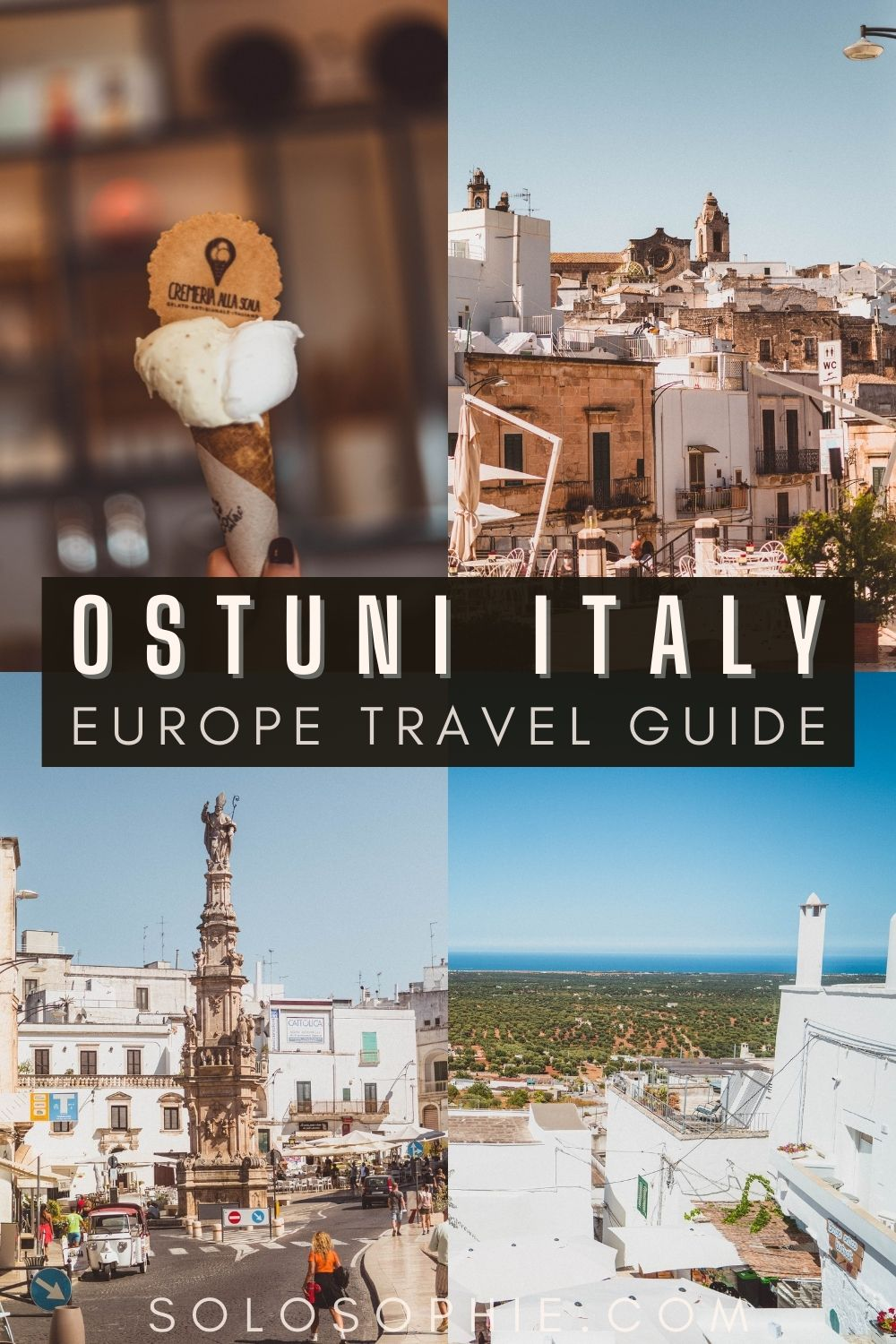 A Guide to the Best Things to do in Ostuni, Puglia