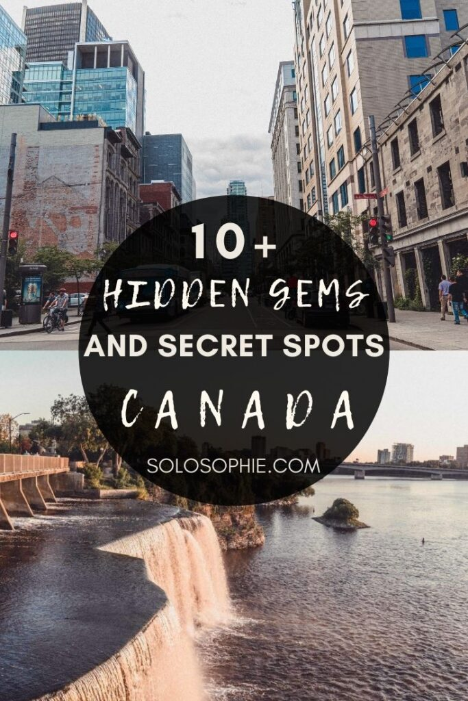 Best of Canada North America/ Hidden Gems & Secret Spots in Canada You Must Visit