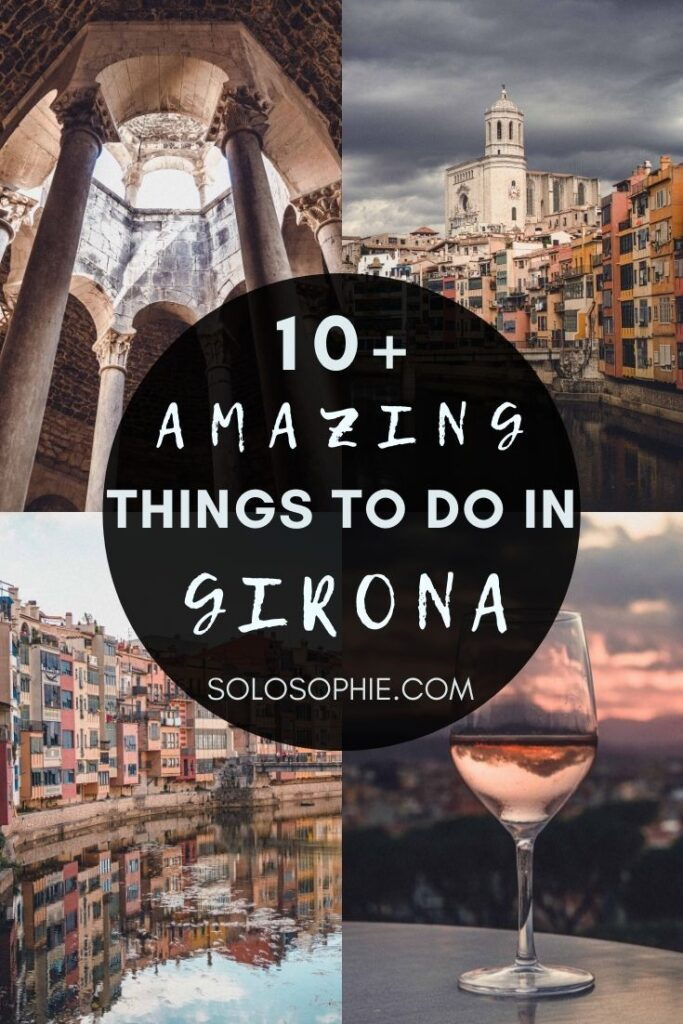 Best of Girona, A Guide to the Best Things to do in Girona in Spain Europe